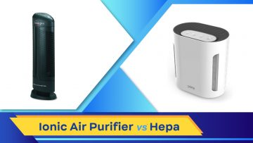 Ionic Air Purifier Vs Hepa