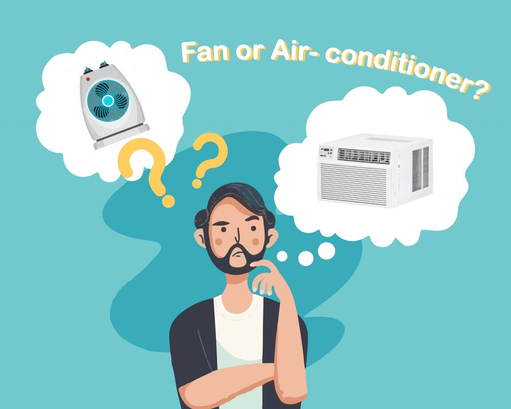 Air-conditioner vs Fan